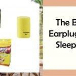The Best Earplugs for Sleeping