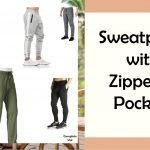 Top 8 Sweatpants with Zipper Pockets