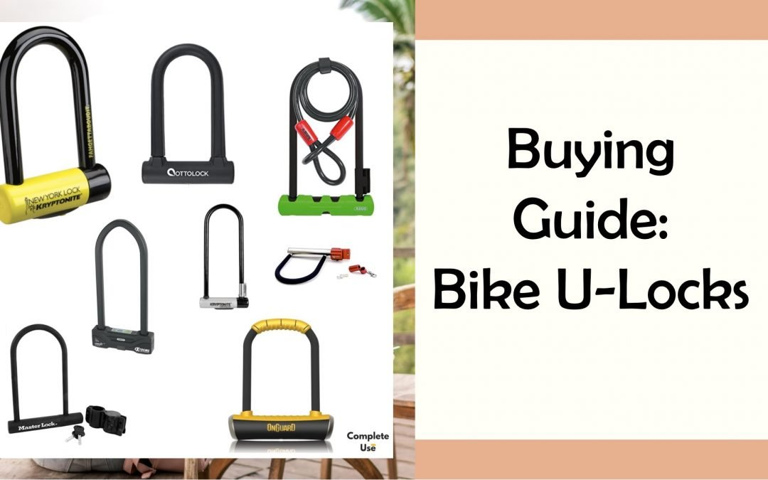 Buying Guide: Bike U-Locks – Here's the best bike lock I found after studying every anecdotal Reddit report